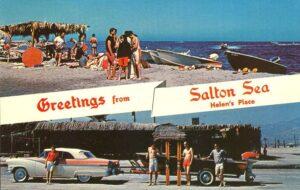 Pocztówka z Salton Sea, dawnego kurortu i atrakcji Kalifornii
