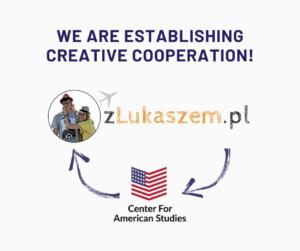 zLukaszem i Center For American Studies - współpraca